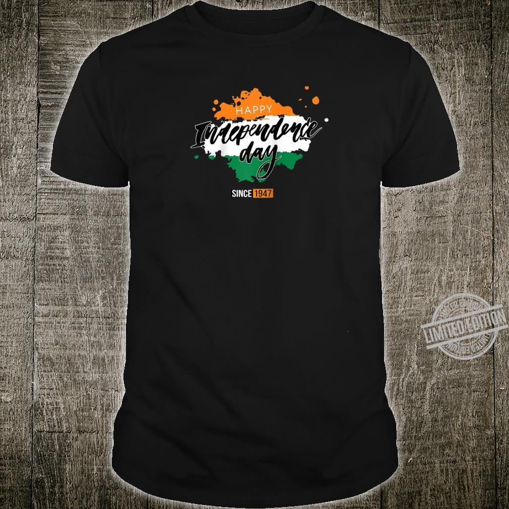 Happy India Independence Day Since 1947 Shirt