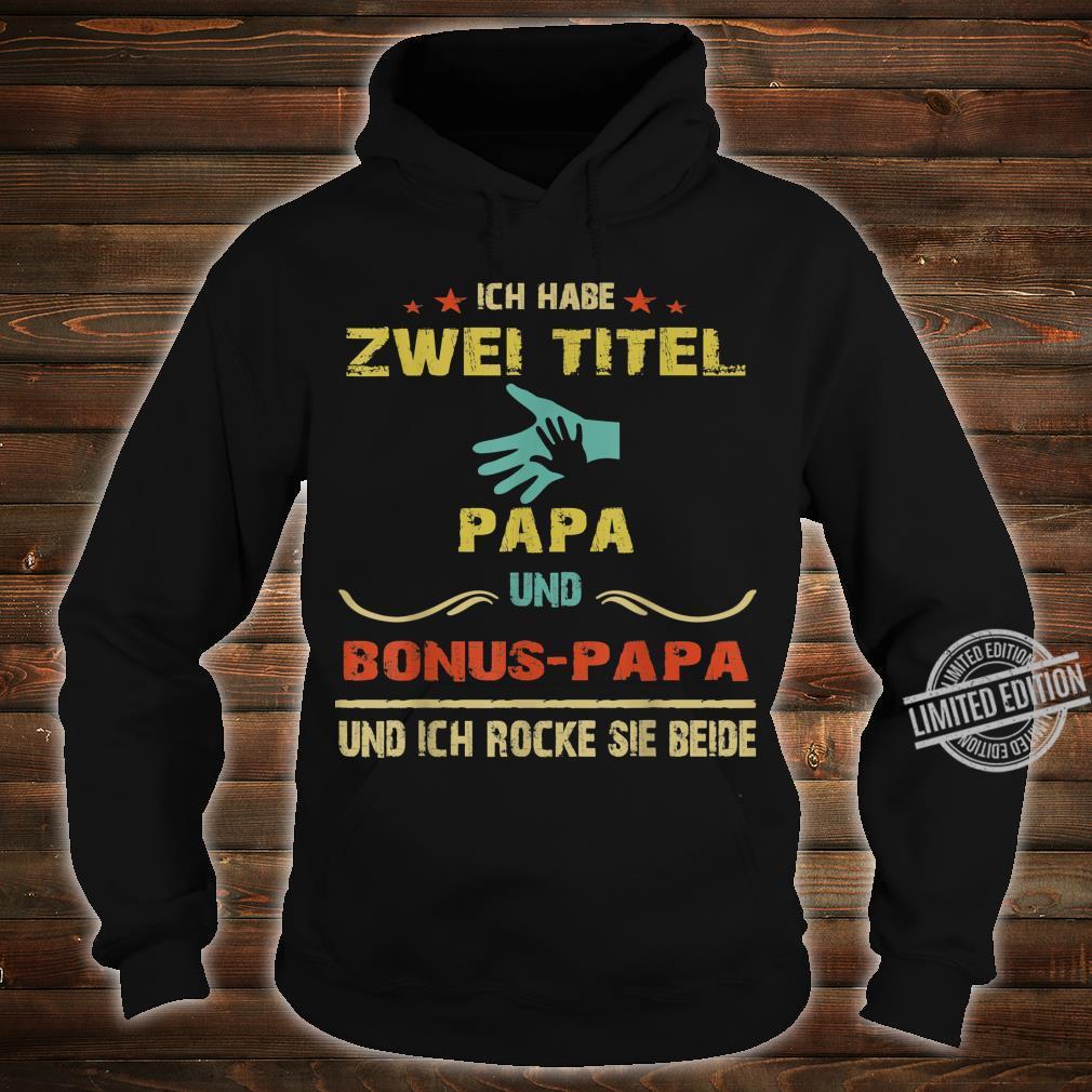 Herren Ich Habe Zwei Titel Papa Und Bonus papa Shirt hoodie