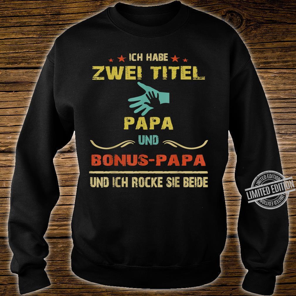 Herren Ich Habe Zwei Titel Papa Und Bonus papa Shirt sweater