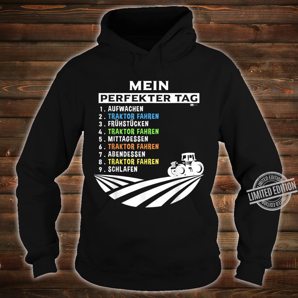 Herren Mein perfekter Tag Traktor fahren Landwirtschaft Farmer Shirt hoodie