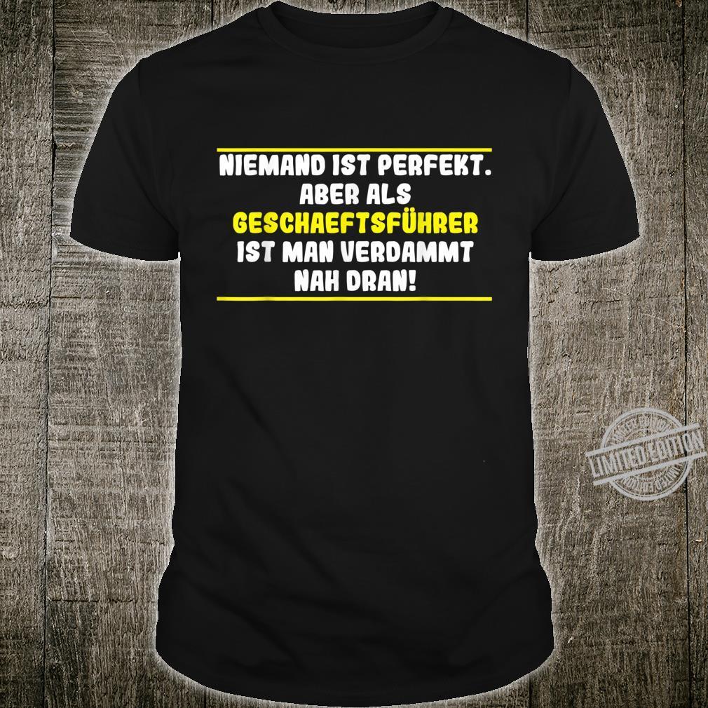 Herren Niemand ist perfekt Lustiges Geschaeftsführer Shirt