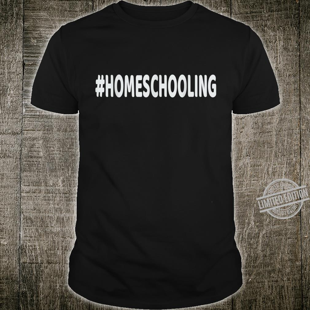 #Homeschooling Shirt with German Text From Home Learning [German Language] Shirt