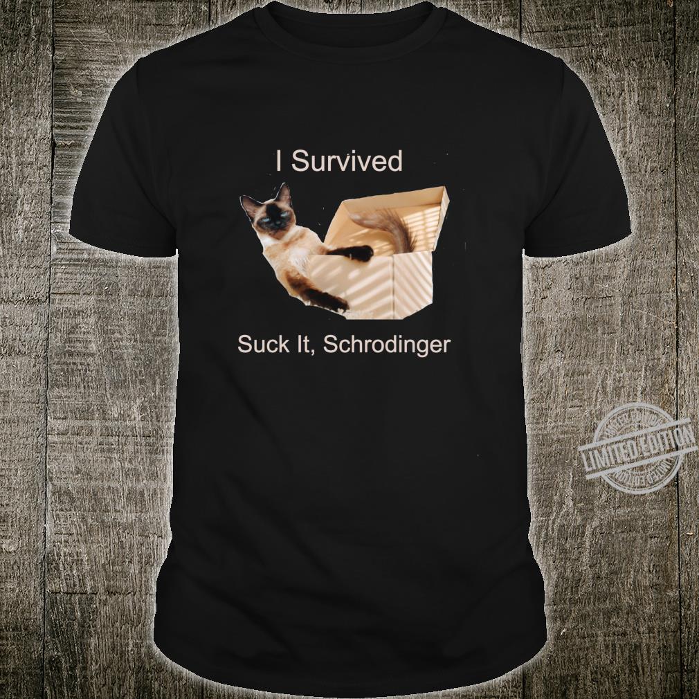 Humorous Design of Schrodinger's Cat Shirt