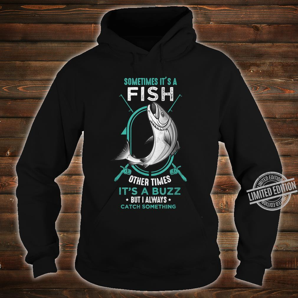 I Always Catch Something Catch Fish Fishing Rod Shirt hoodie