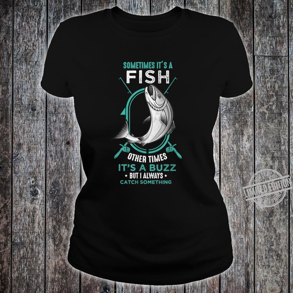 I Always Catch Something Catch Fish Fishing Rod Shirt ladies tee