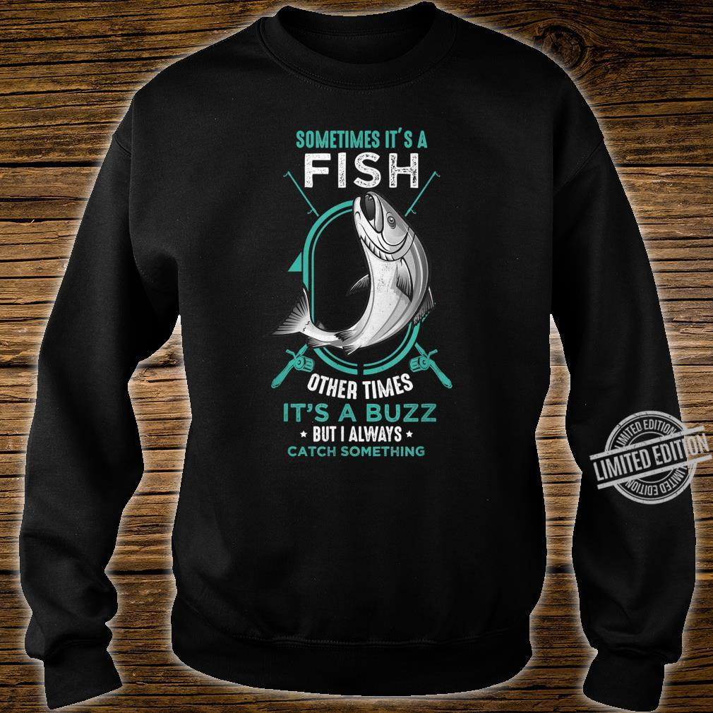 I Always Catch Something Catch Fish Fishing Rod Shirt sweater