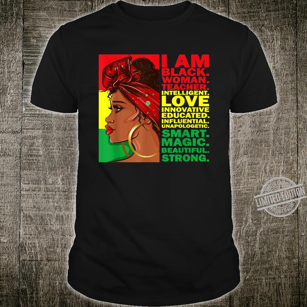 I Am Black African Teacher Black History Month Shirt