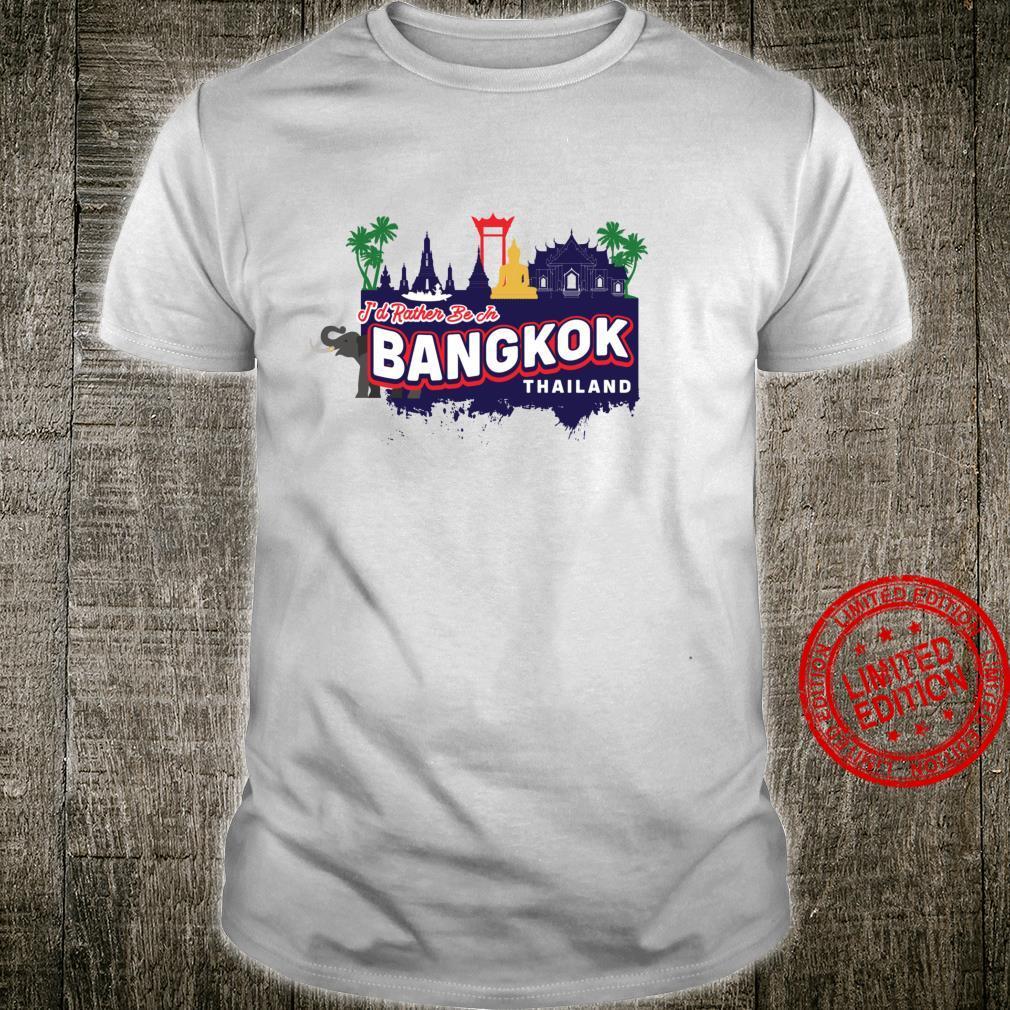 I'd Rather Be In Bangkok Thailand Vintage Souvenir Shirt