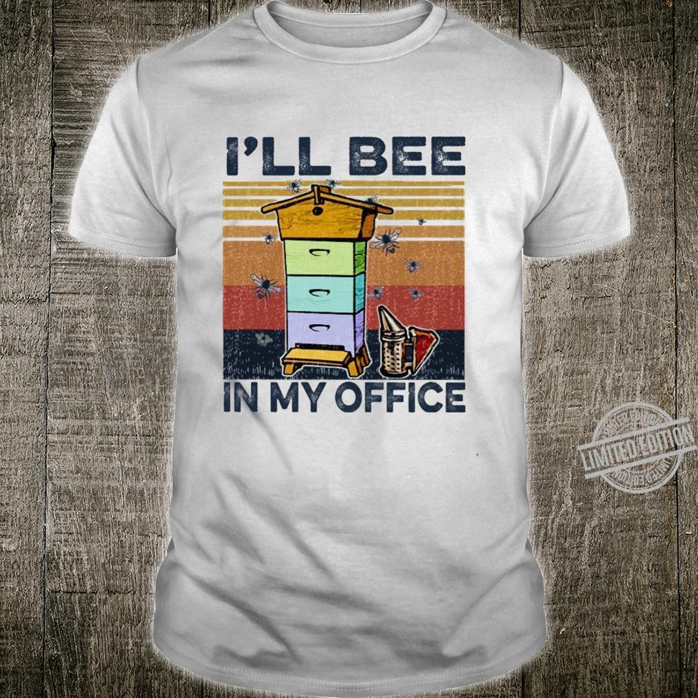 I'll Bee In My Office beekeeper Langarmshirt Shirt