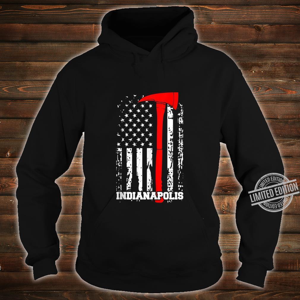 Indianapolis Firefighter Shirt Fireman American Flag Shirt hoodie