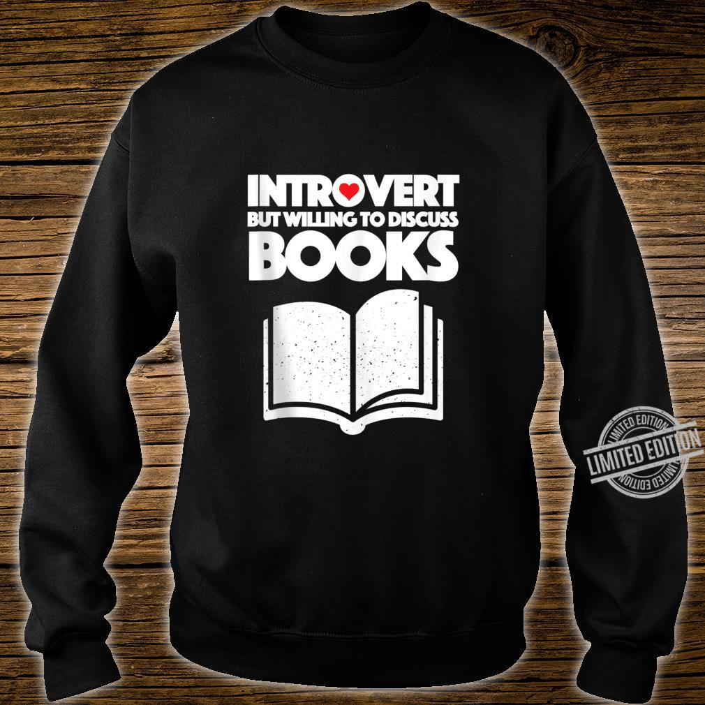Introvert book introvert but willing to discuss books Shirt sweater
