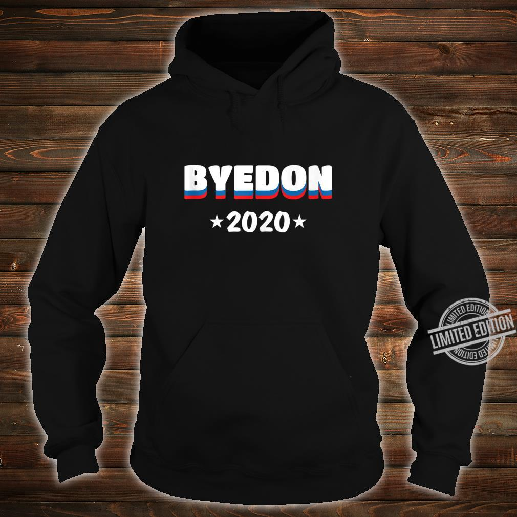 JOE BIDDEN FOR PRESIDENT 2020, BYEDON 2020 Shirt hoodie