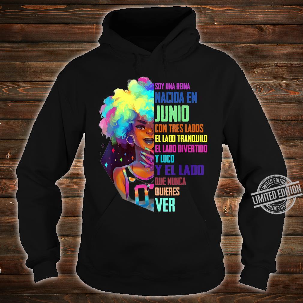 June Queen Birthday Shirt Junio Queen Spanish Bday Shirt hoodie