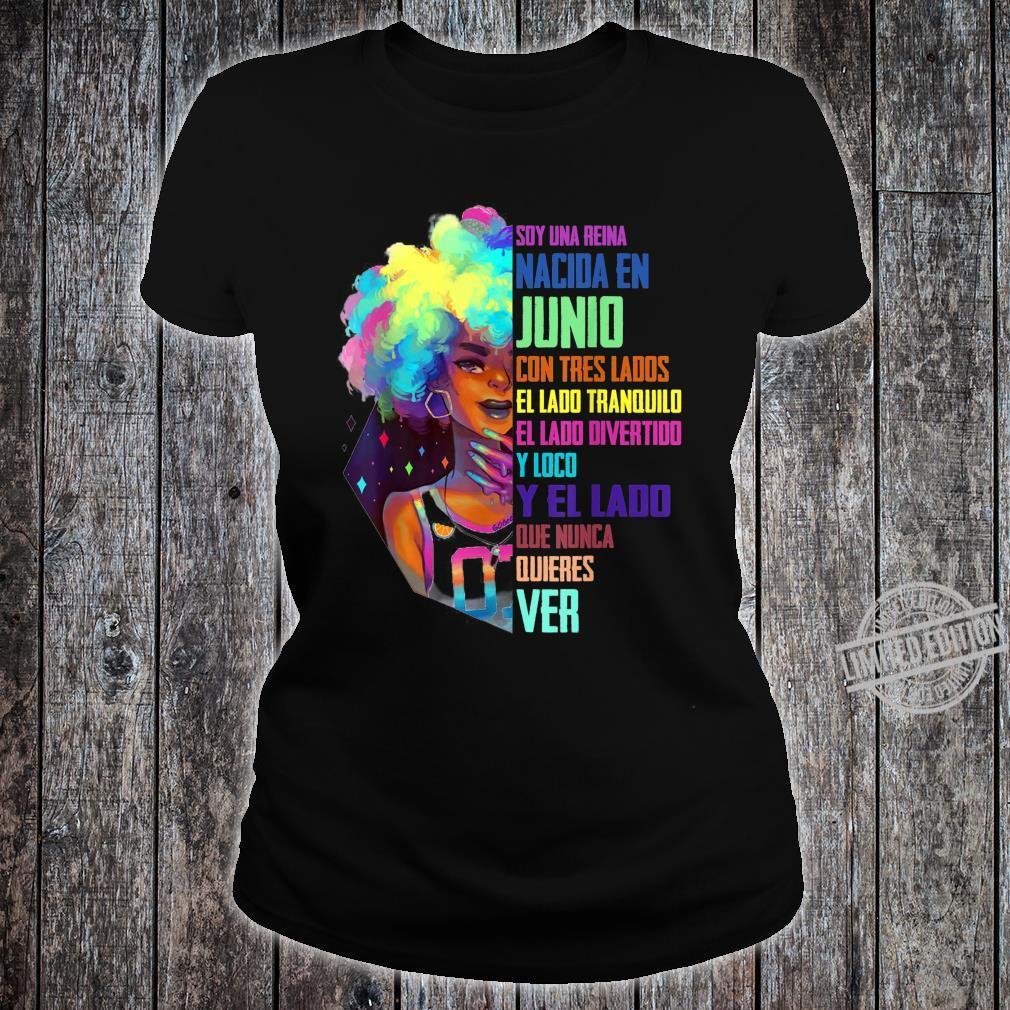 June Queen Birthday Shirt Junio Queen Spanish Bday Shirt ladies tee