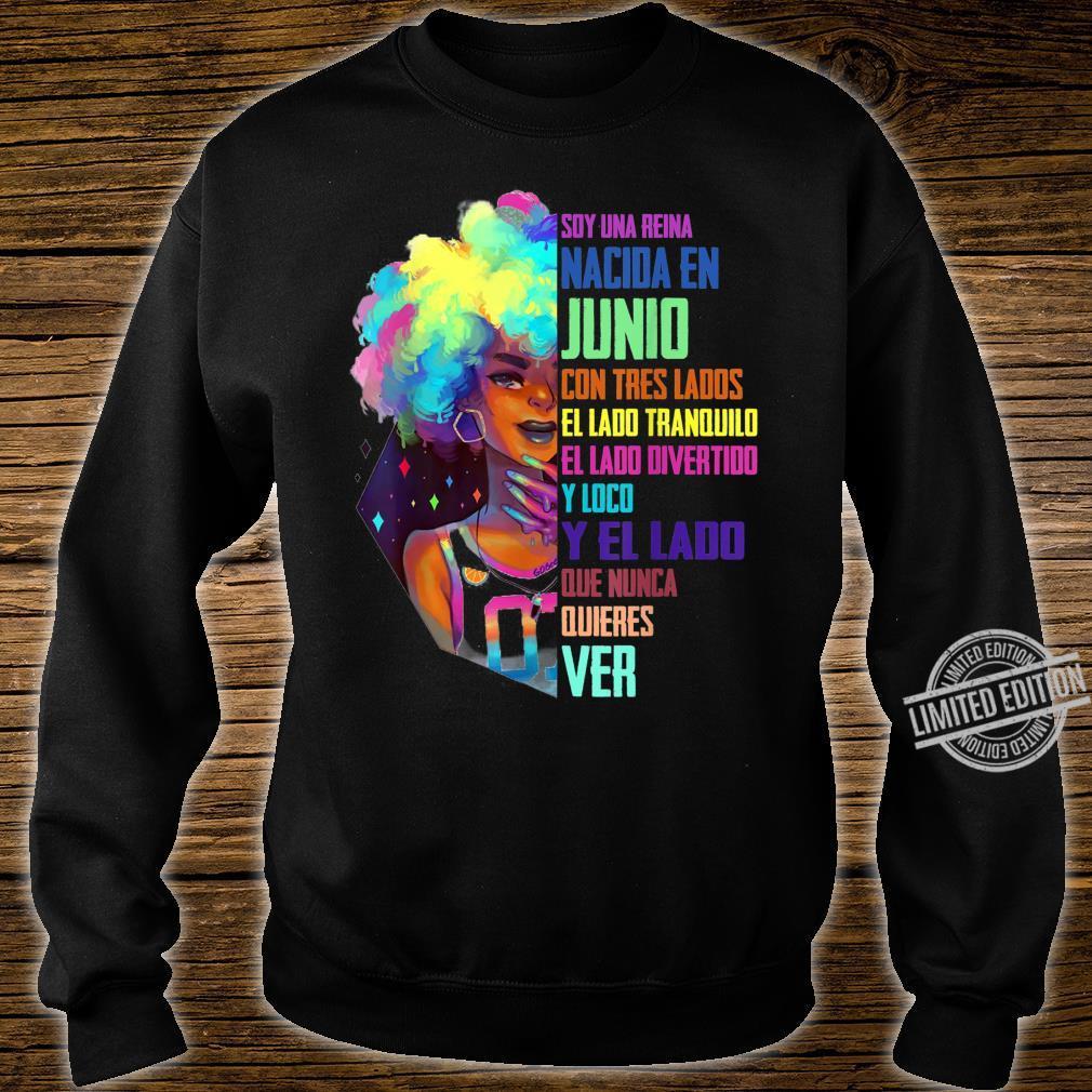 June Queen Birthday Shirt Junio Queen Spanish Bday Shirt sweater