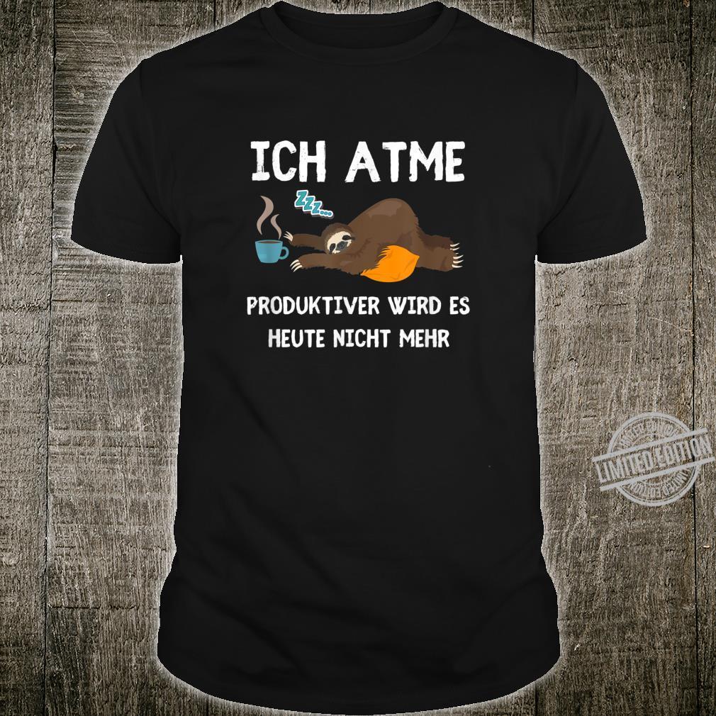 Lustiger Faultier Spruch Mitarbeiter Arbeitskollege Geschenk Shirt