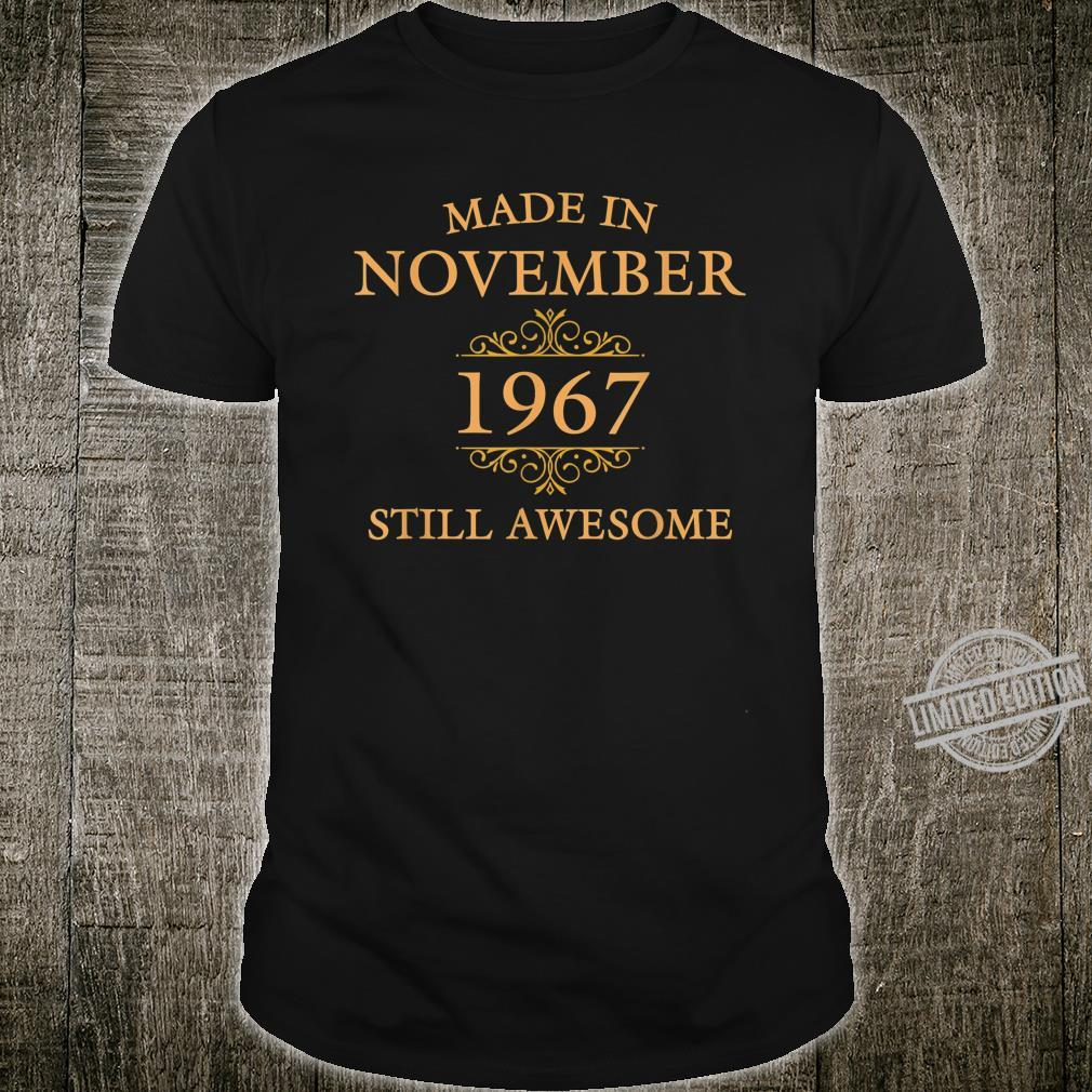Made in November 1967, Still Awesome Shirt