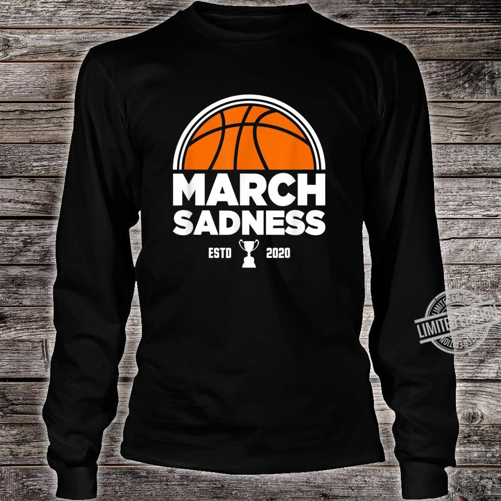 March Sadness 2020 Shirt long sleeved