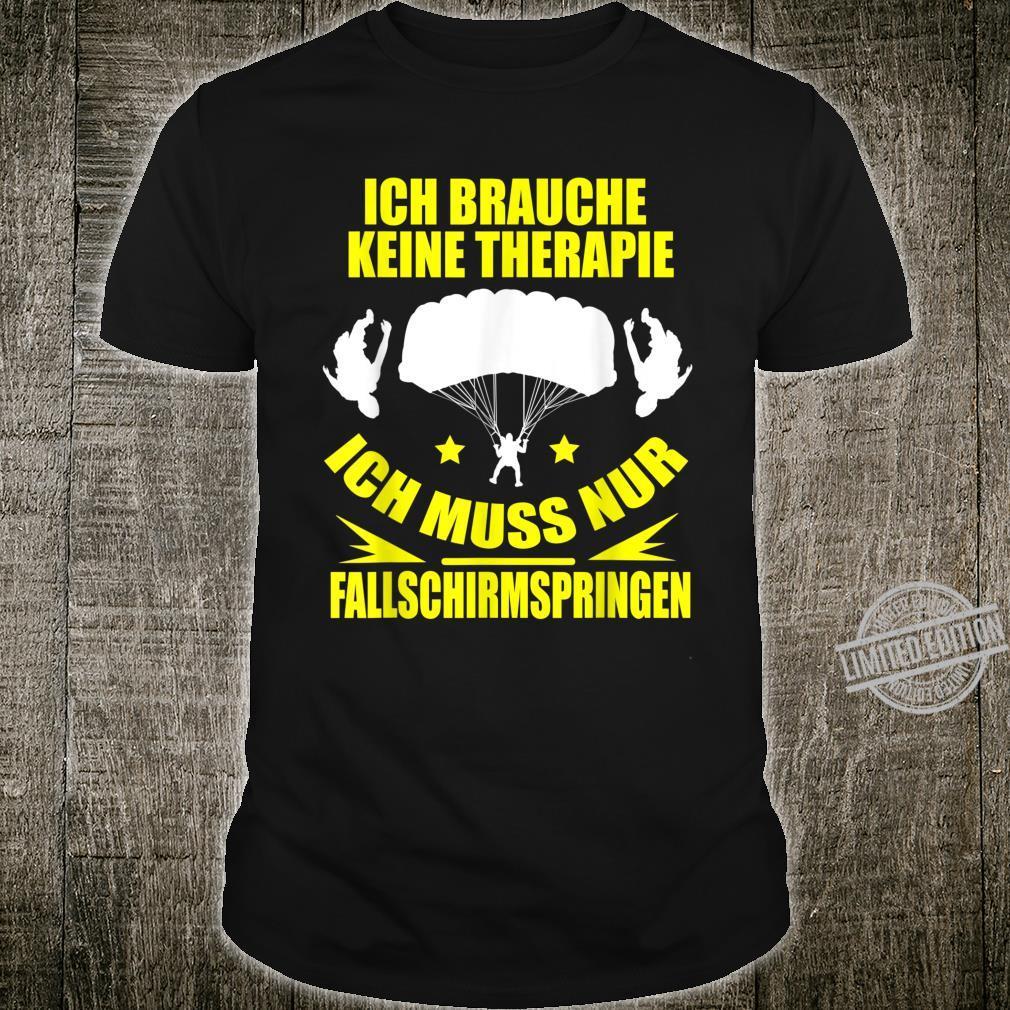 Meine Therapie Ist Fallschirmspringen Geschenk Shirt