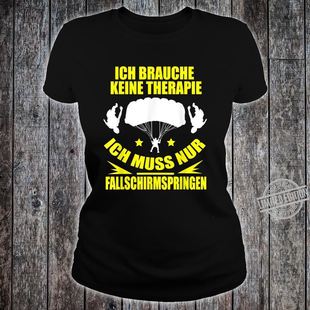Meine Therapie Ist Fallschirmspringen Geschenk Shirt ladies tee