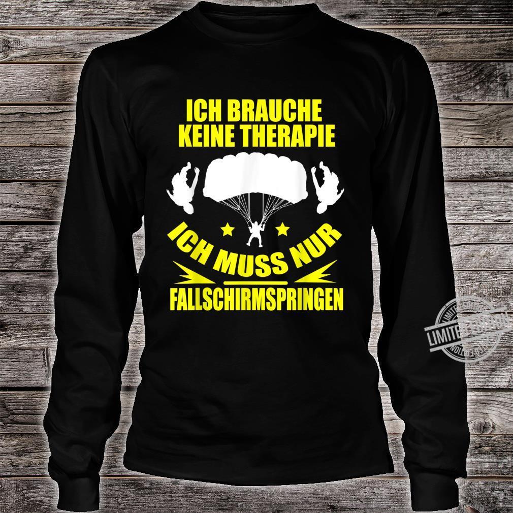 Meine Therapie Ist Fallschirmspringen Geschenk Shirt long sleeved