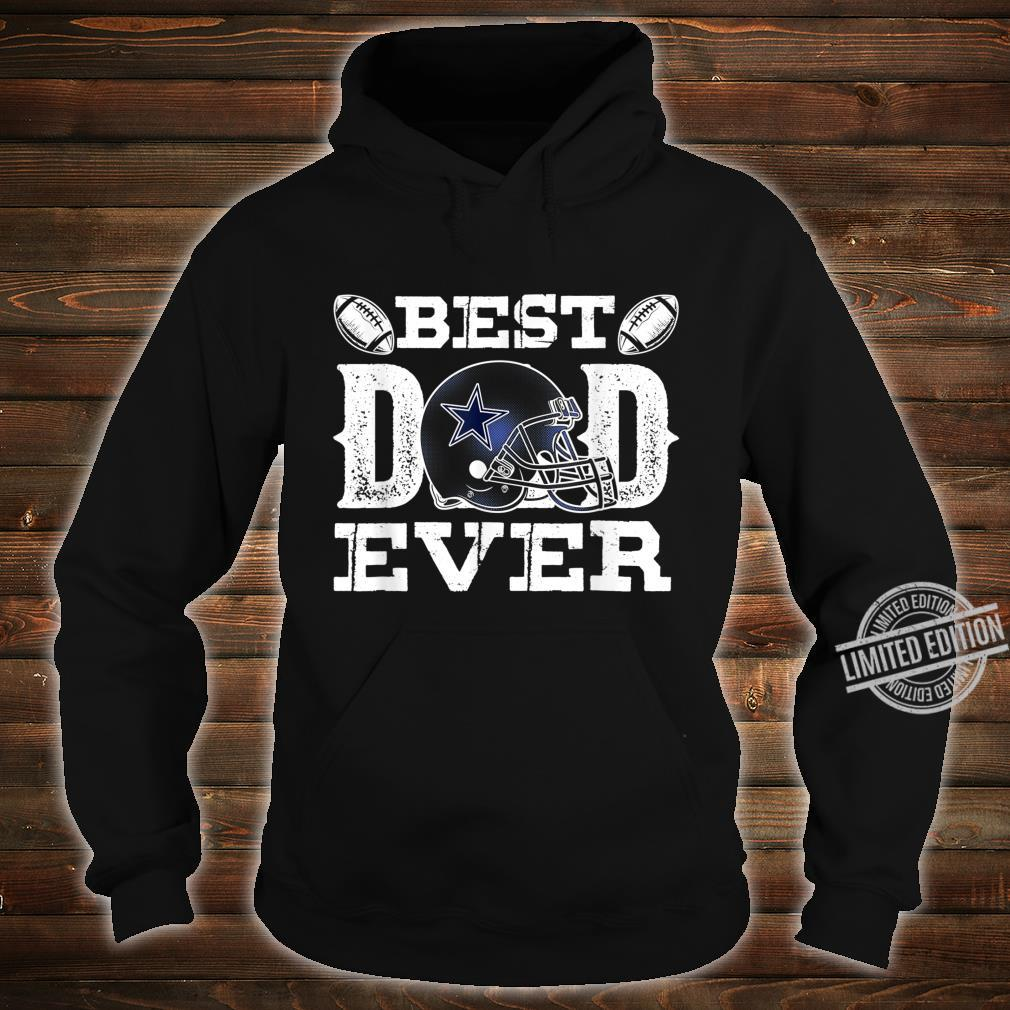 Mens Best Dad Ever Dallas D Texas City Father's Day Shirt hoodie