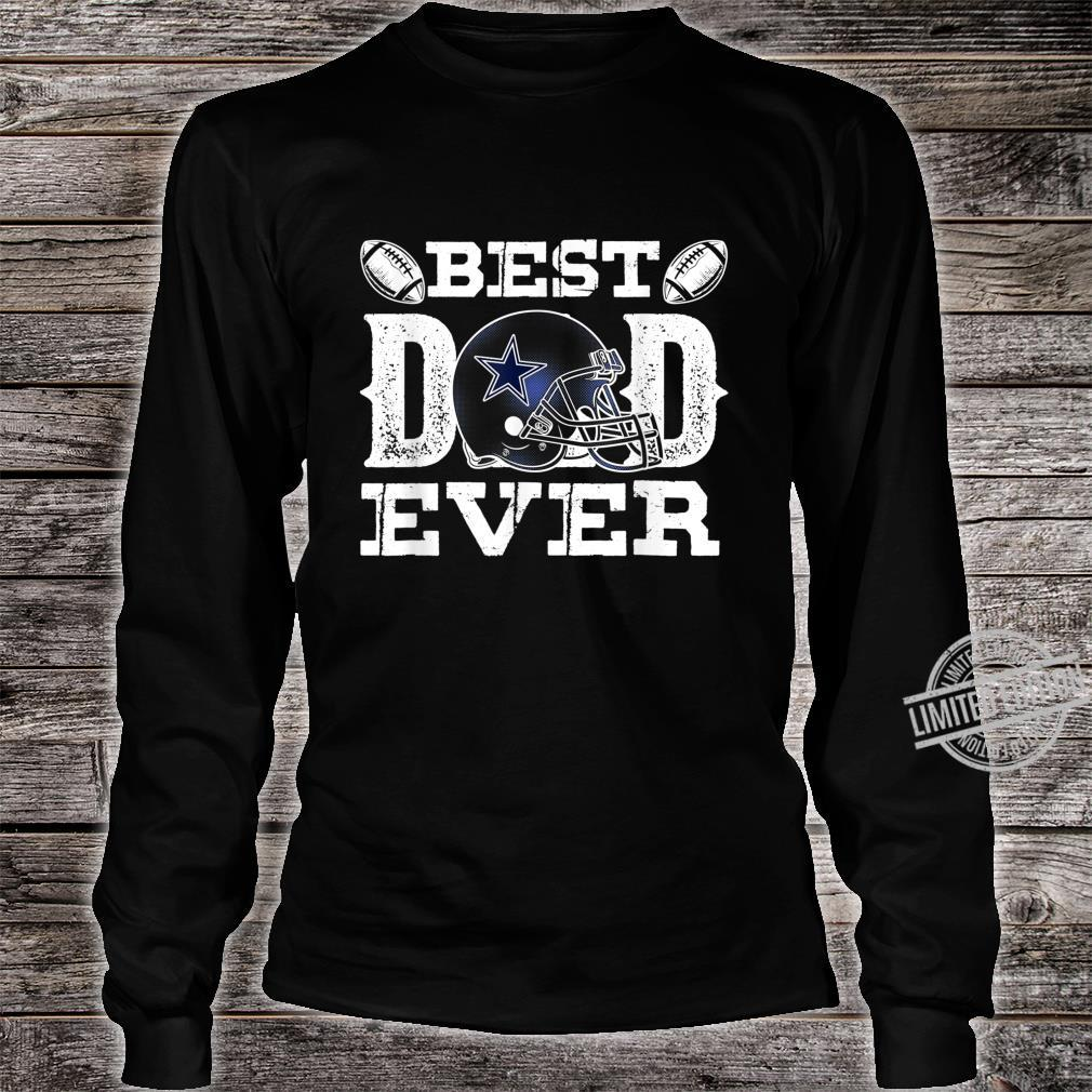 Mens Best Dad Ever Dallas D Texas City Father's Day Shirt long sleeved
