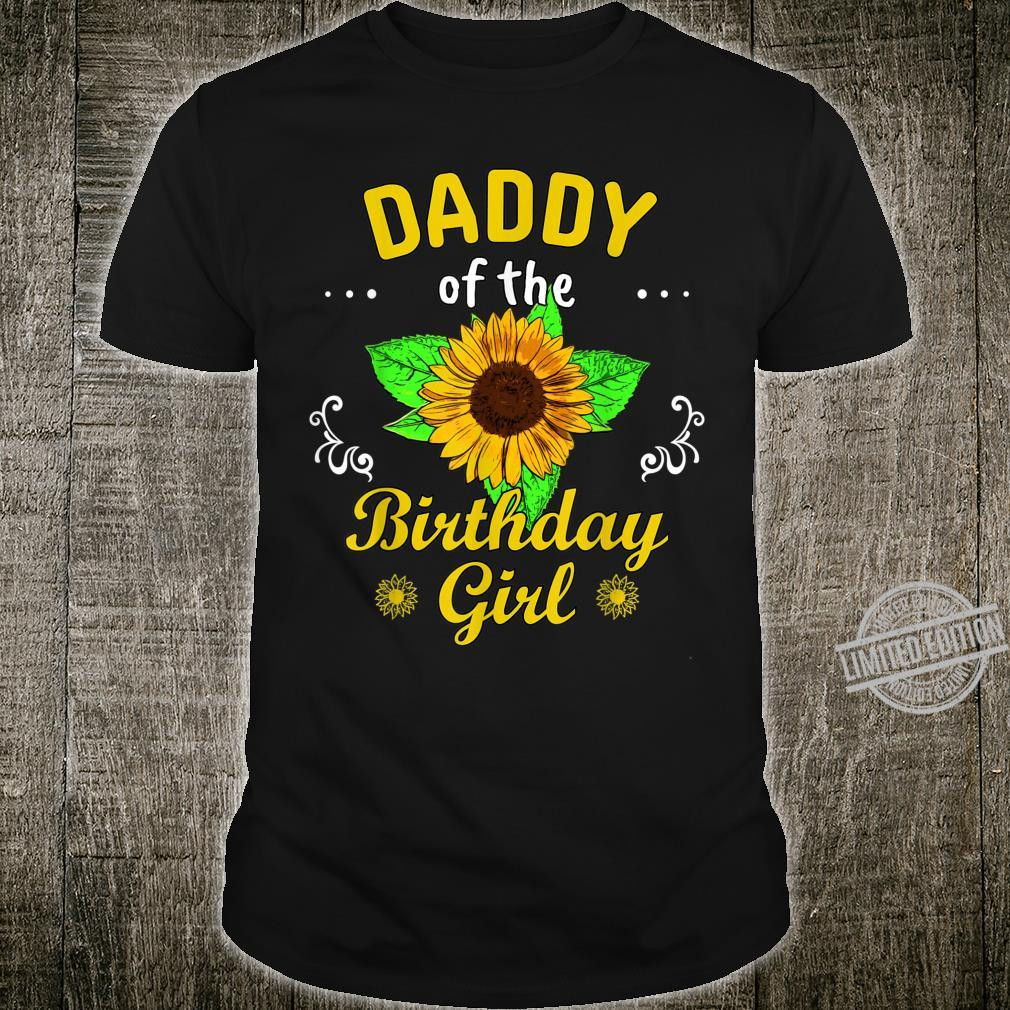 Mens Daddy Of The Birthday Girl Love Sunflower Party Day Theme Shirt
