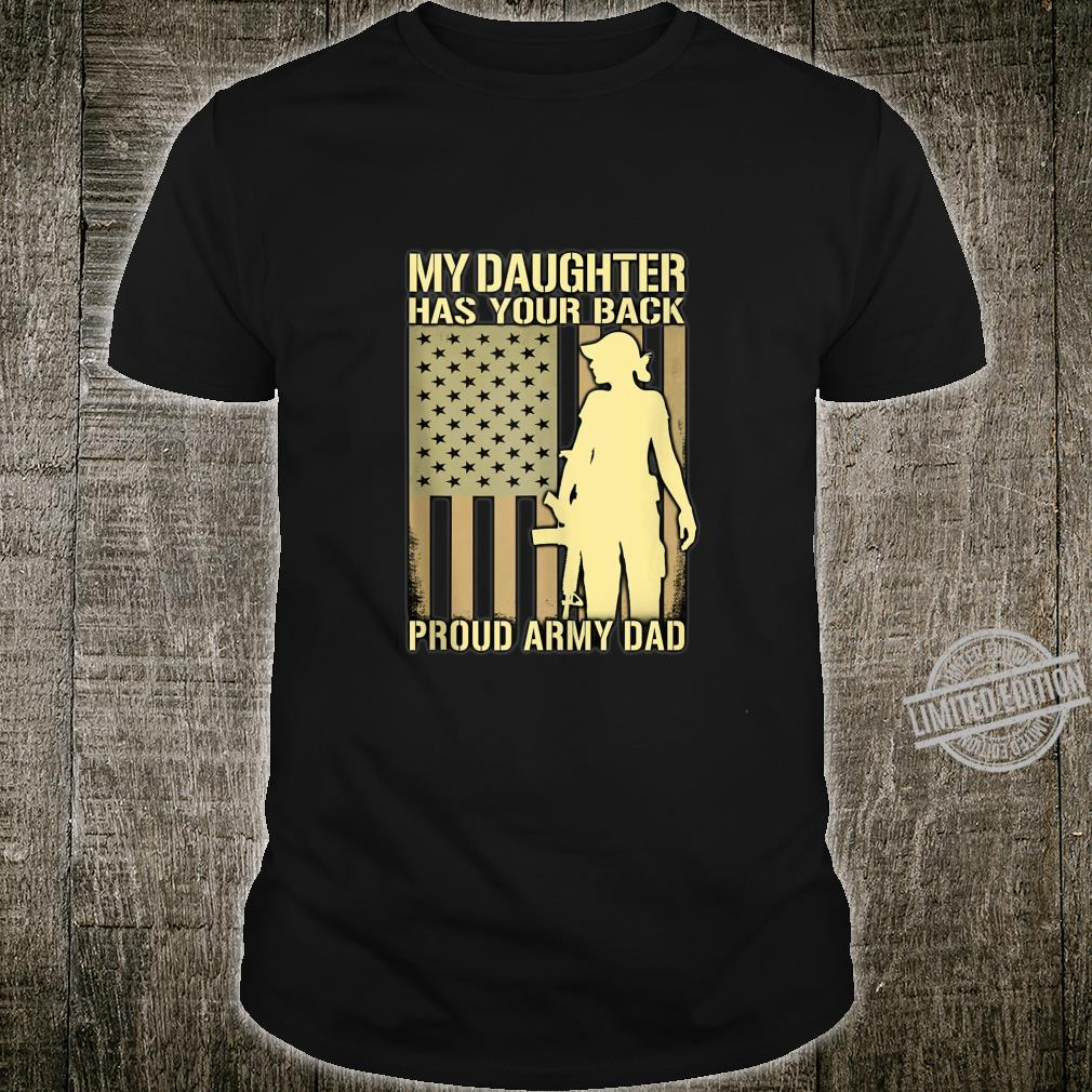 Mens My Daughter Has Your Back Proud Army Dad Military Father Shirt