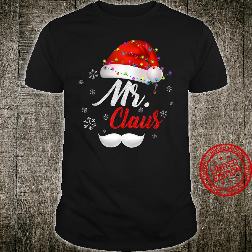 Mr Clause Hat Light In Snow Santa Christmas Couples Shirt