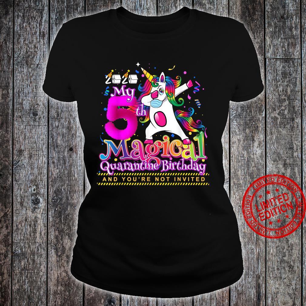 My 5th Magical Birthday Quarantine Dabbing Unicorn for Girls Shirt ladies tee