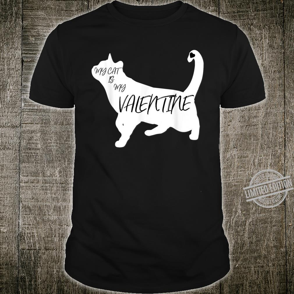 My Cat Is My Valentine Cute Silhouette Shirt