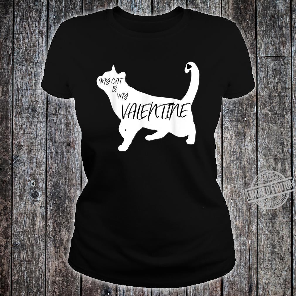 My Cat Is My Valentine Cute Silhouette Shirt ladies tee
