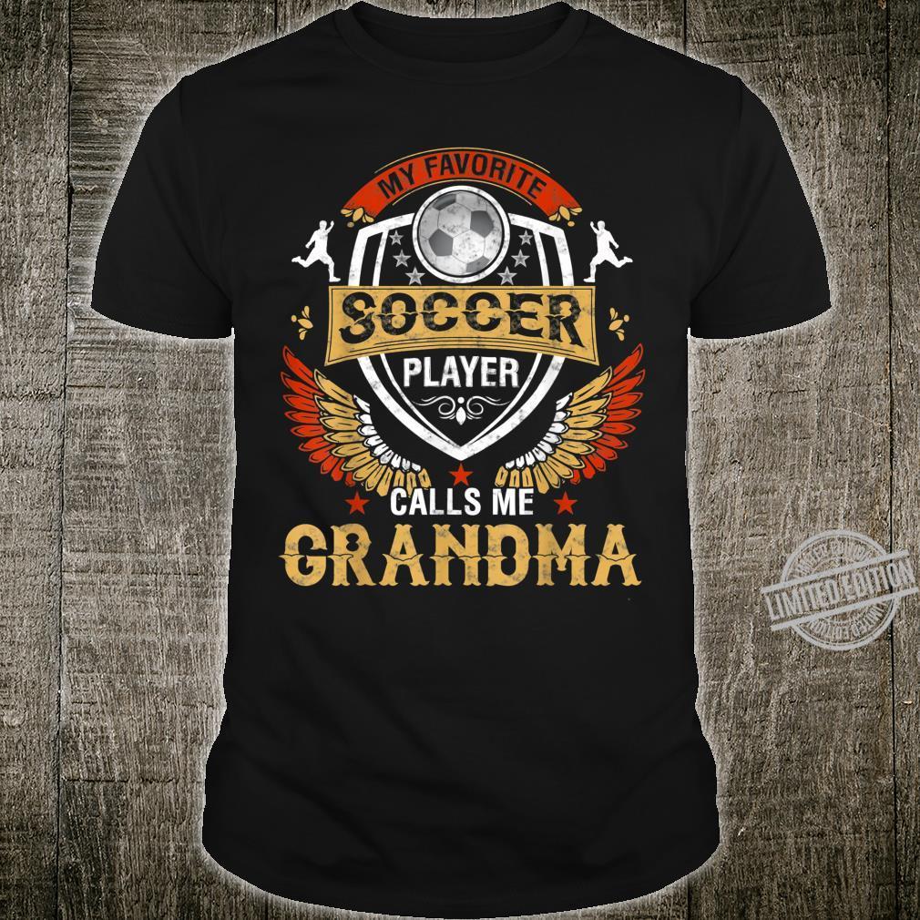 My Favorite Soccer Player Calls Me Grandma Mother's Day Shirt