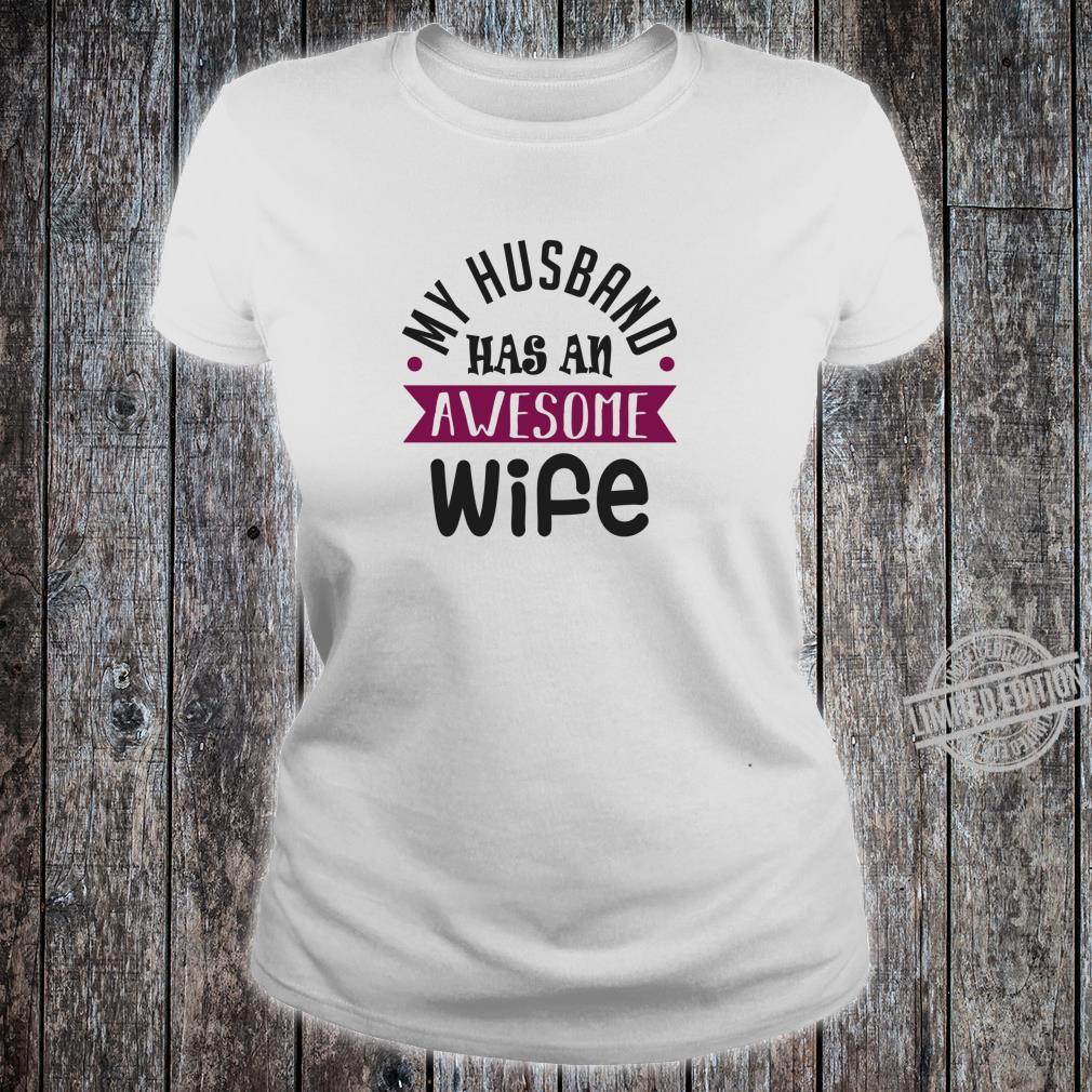 My Husband Has An Awesome Wife Saint Valentine's Day Shirt ladies tee