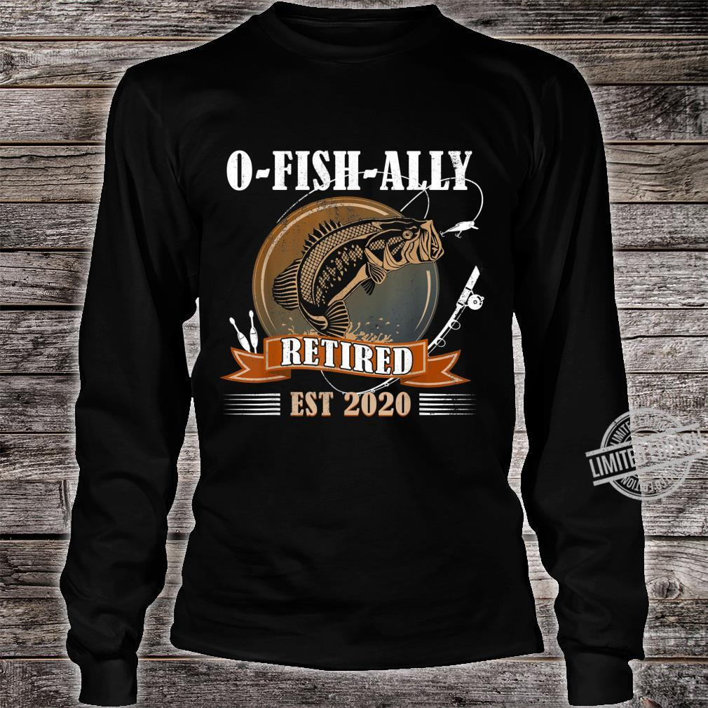 OFishAlly Retired 2020 Fishing Retirement Shirt long sleeved