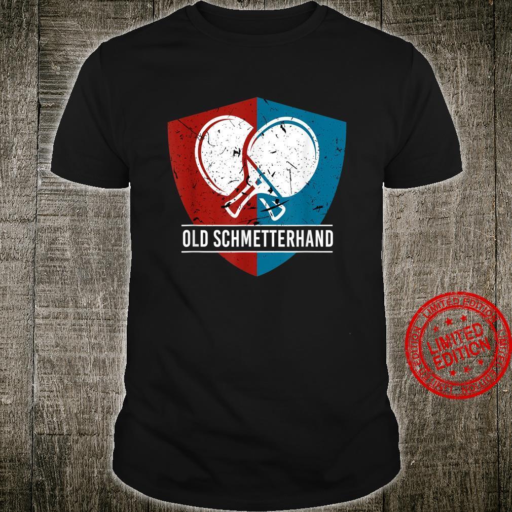 Old Schmetterhand Table Tennis Racket Sport Tennis PingPong Shirt