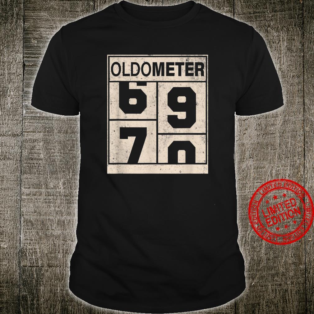 Oldometer 69 70 70th Birthday Shirt