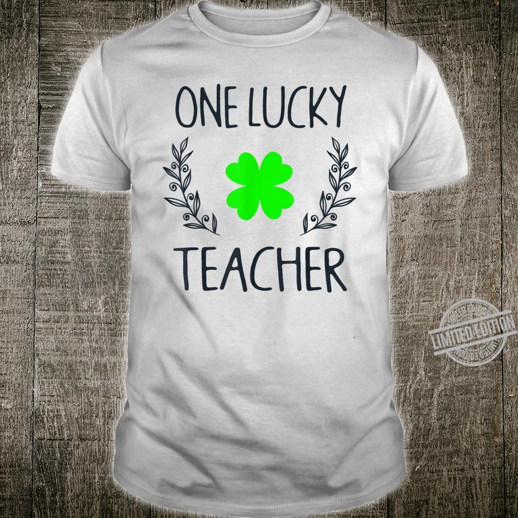 One Lucky Teacher Shamrock Shirt St Patricks Day Shirt