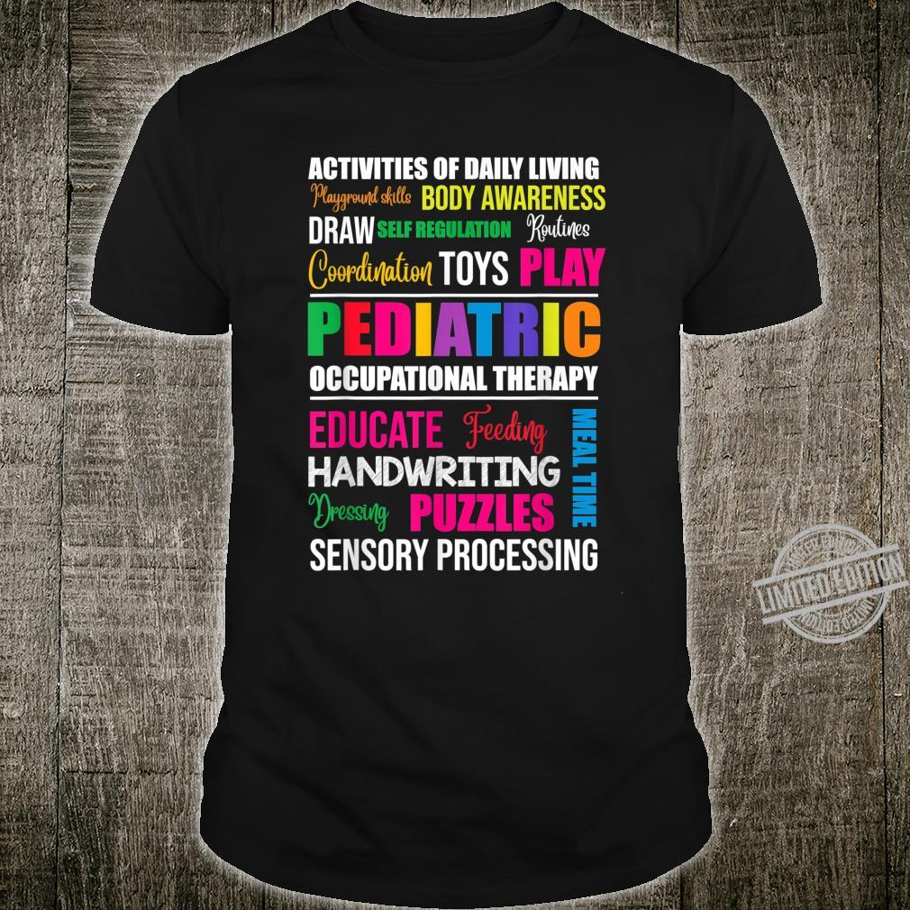 Pediatric OT Therapist Activity Occupational Therapy Shirt
