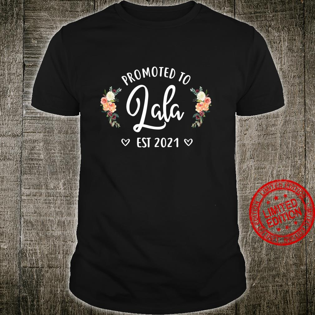 Promoted to Lala 2021, New Lala, Lala To Be Shirt