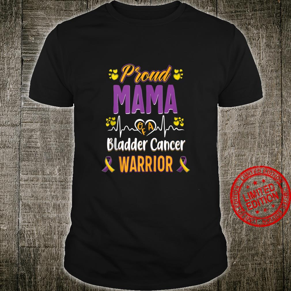 Proud Mama bladder cancer warrior awareness ribbon Shirt