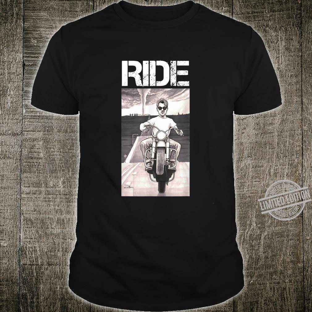 RIDE man riding a motorcycle away from tornado Shirt