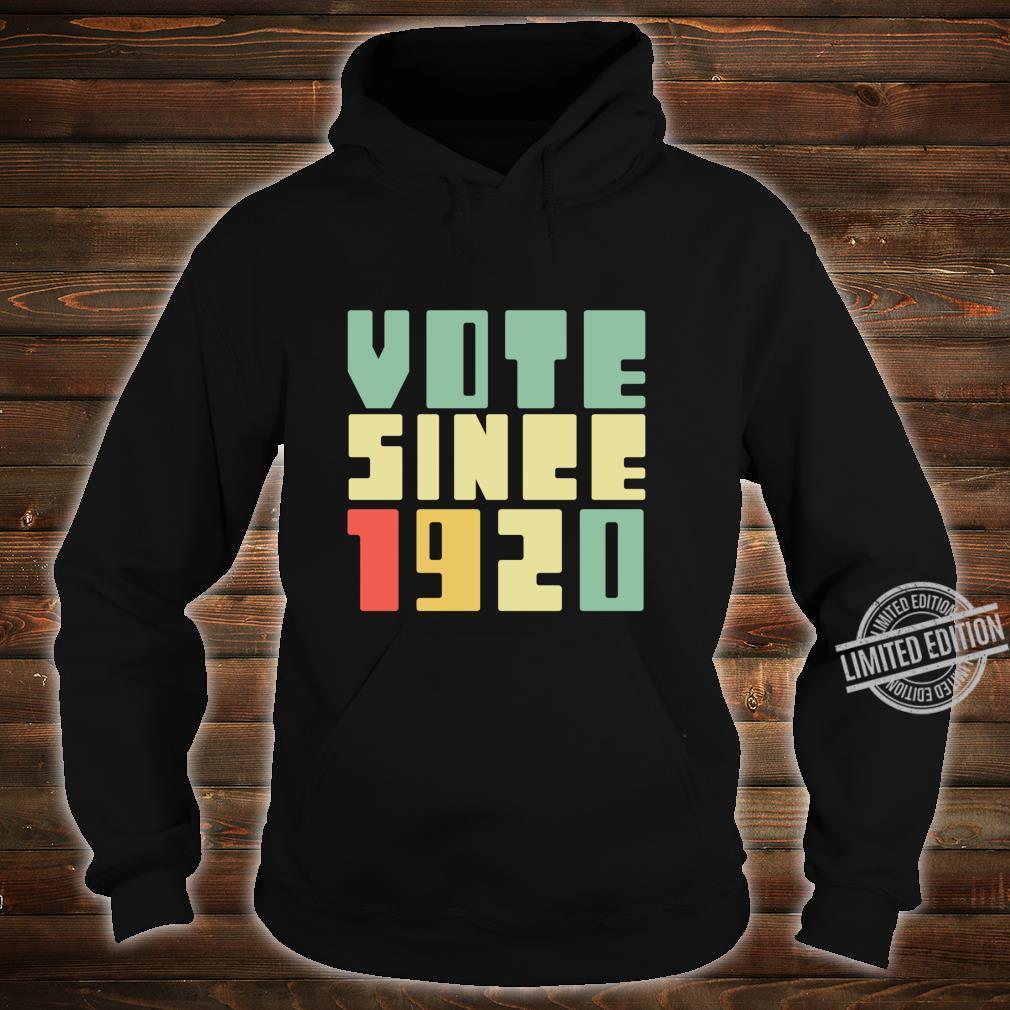 Retro Vote Since 1920 Right To Vote 19th Amendment Shirt hoodie
