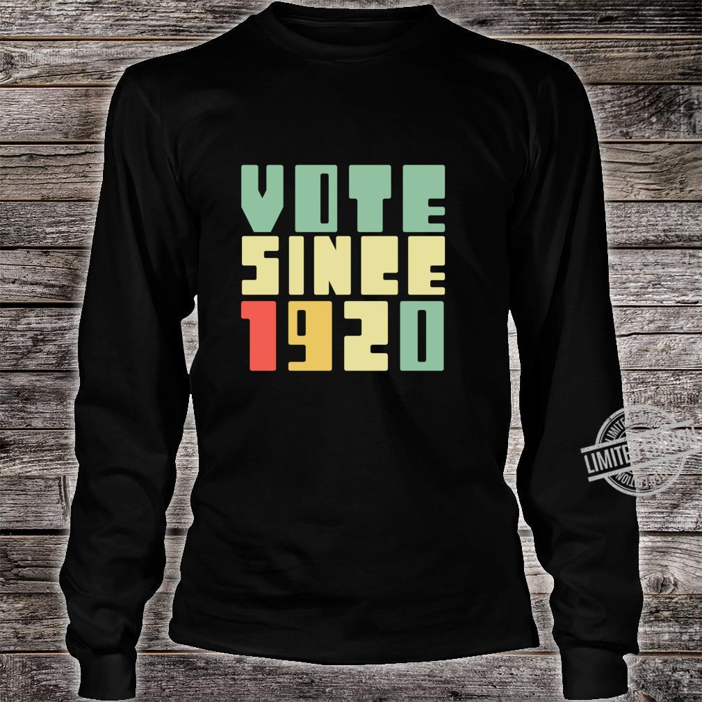 Retro Vote Since 1920 Right To Vote 19th Amendment Shirt long sleeved