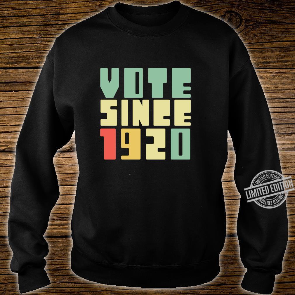Retro Vote Since 1920 Right To Vote 19th Amendment Shirt sweater