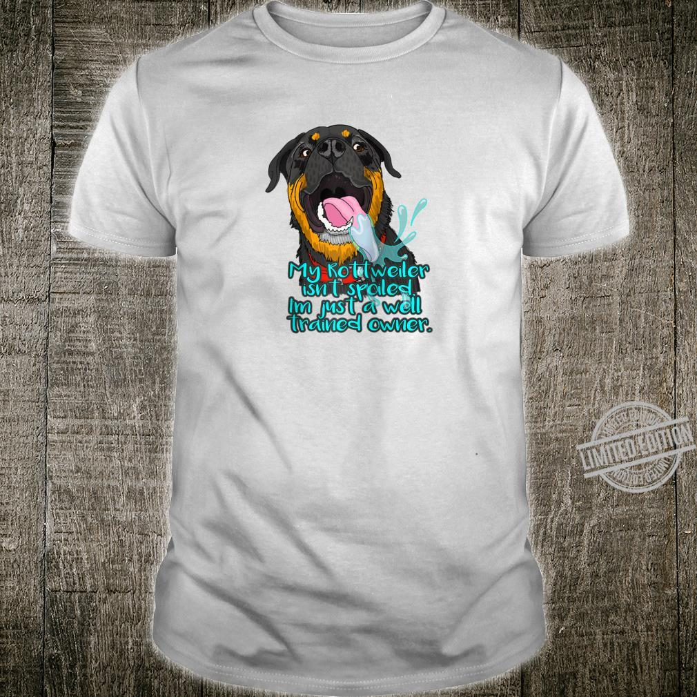 Rottweiler Well Trained Owner Shirt