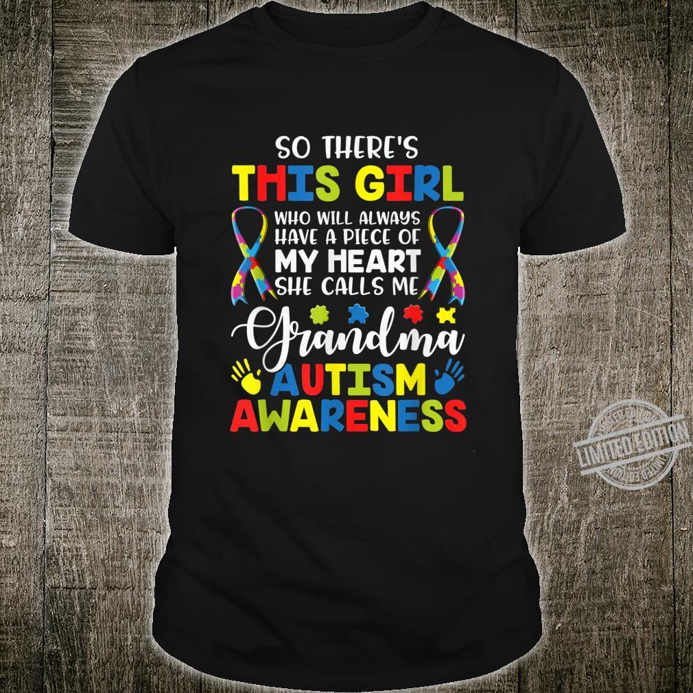 So There's Girl She Calls Me Grandma Autism Awareness Shirt