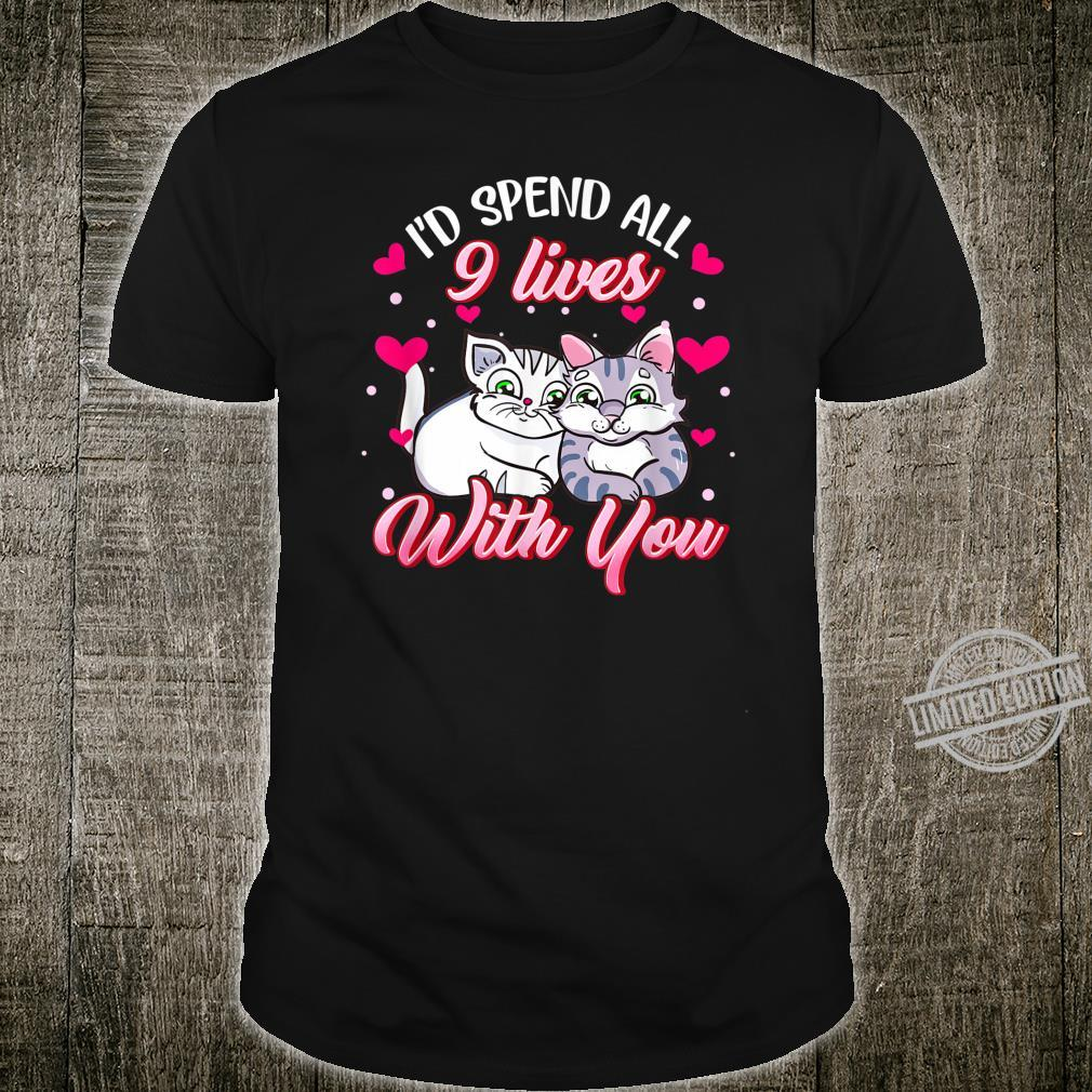Spend All 9 Lives, Cat, Cute Valentines Day Shirt