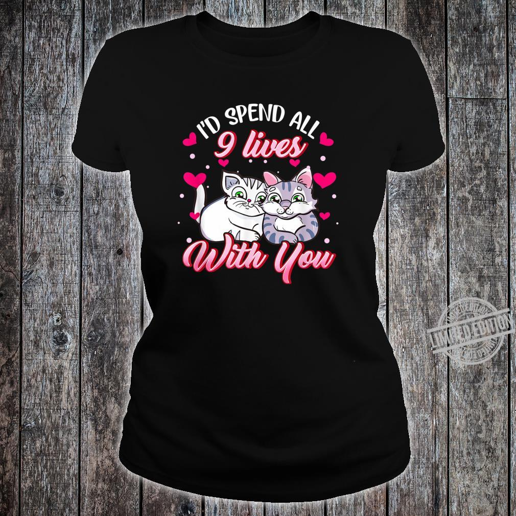 Spend All 9 Lives, Cat, Cute Valentines Day Shirt ladies tee